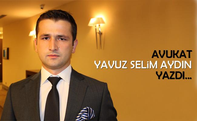 Avukat Yavuz Selim Aydın